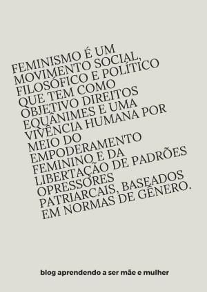 Feminismo é um movimento social,